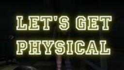 Let´s get physical