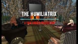 The Humiliatrix Part 1