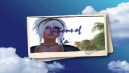 Visions of Kaia