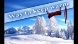 AleXo - Way to keep warm