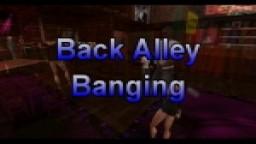 Back Alley Banging
