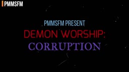 DEMON WORSHIP: CORRUPTION TRAILER
