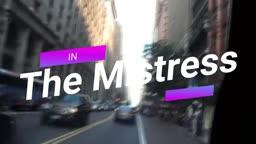 The Mistress ~ Starring Brianna