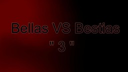 Bellas VS Bestias-3